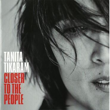 Closer To The People - Tanita Tikaram