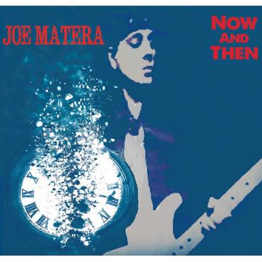 Now And Then - Joe Matera