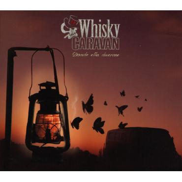 Donde Ella Duerme - Whisky Caravan