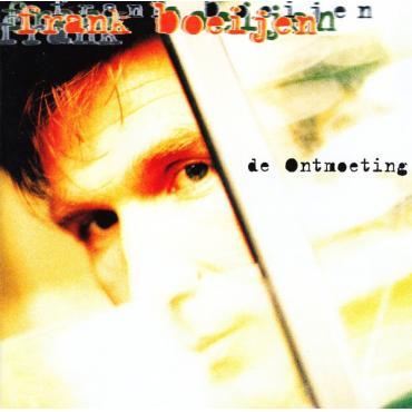 De Ontmoeting - Frank Boeijen