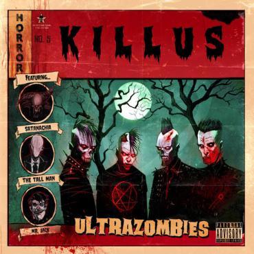 Ultrazombies - Killus