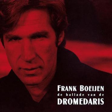 De Ballade Van De Dromedaris - Frank Boeijen
