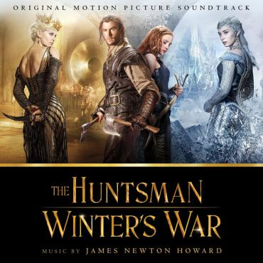 The Huntsman Winters War - James Newton Howard
