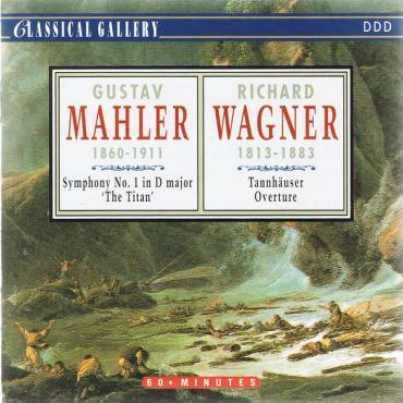 Ljubljana Symphonicorchestra Performing Symphonie Nr. 1 Der Titan And London Symphonyorchestra Performing Tannhauser - Gustav Mahler