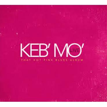 Live - That Hot Pink Blues Album - Keb Mo