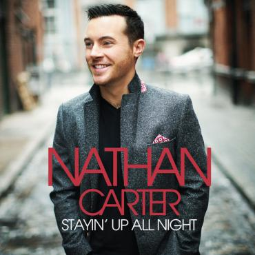 Stayin' Up All Night  - Nathan Carter Moore