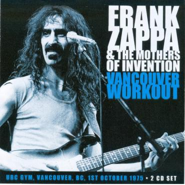Vancouver Workout - Frank Zappa