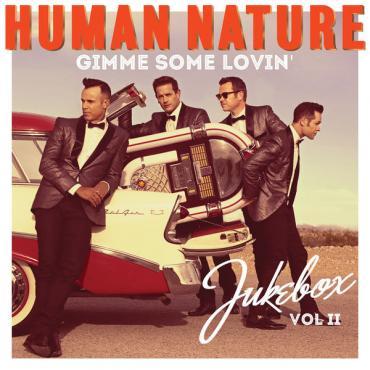 Gimme Some Lovin' (Jukebox Vol. II) - Human Nature