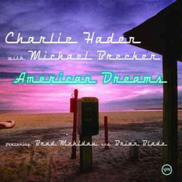 American Dreams - Charlie Haden
