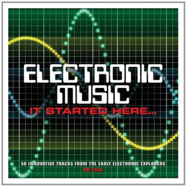 Electronic Music: It Started Here... - Various Production