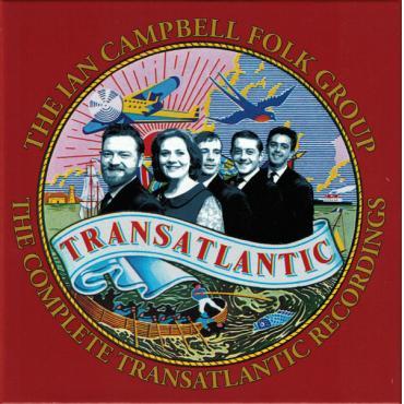 The Complete Transatlantic Recordings - The Ian Campbell Folk Group