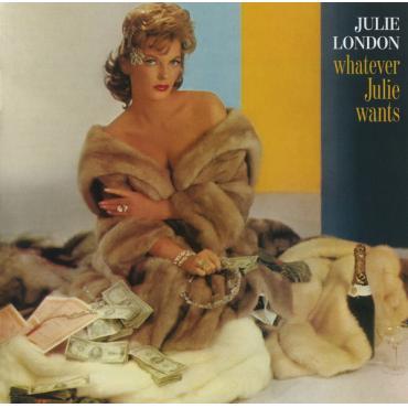 Whatever Julie Wants - Julie London