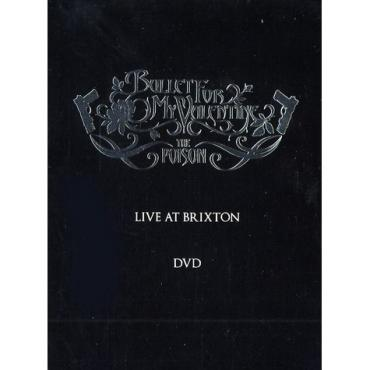 The Poison (Live At Brixton) - Bullet For My Valentine