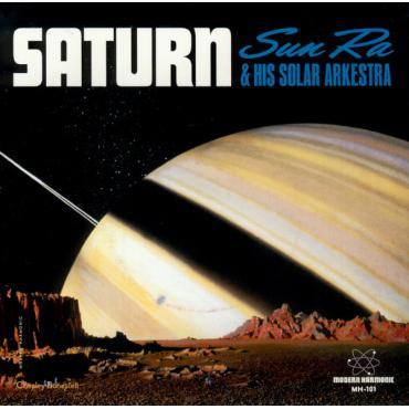 Saturn - The Sun Ra Arkestra