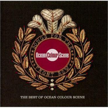 Songs For The Front Row (The Best Of Ocean Colour Scene) - Ocean Colour Scene