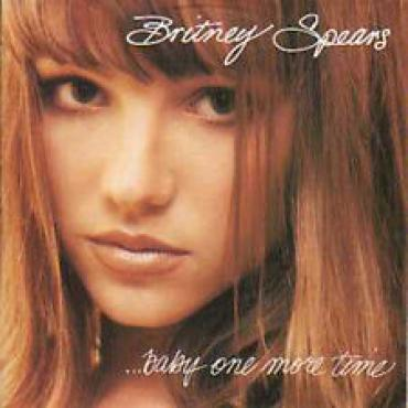...Baby One More Time - Britney Spears