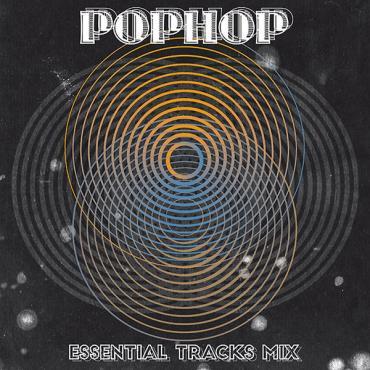 Essential Tracks Mix - Pophop