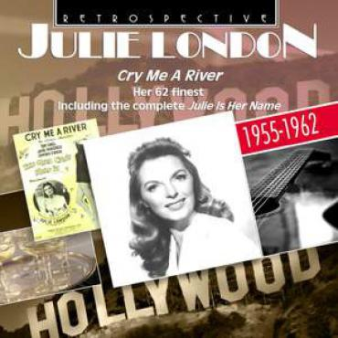 Cry Me A River   - Julie London