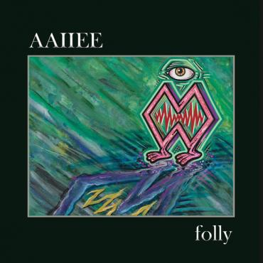 folly - Aaiiee