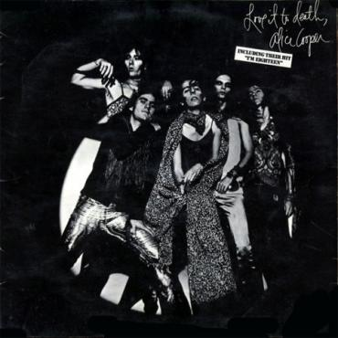 Love It To Death - Alice Cooper