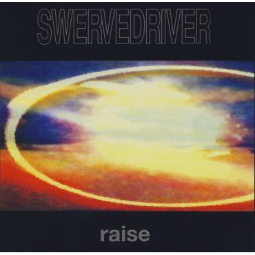 Raise - Swervedriver