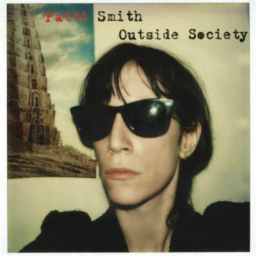 Outside Society - Patti Smith
