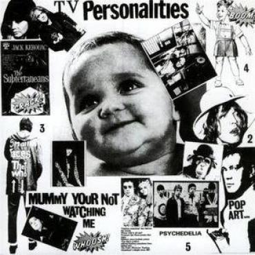 Mummy Your Not Watching Me - Television Personalities