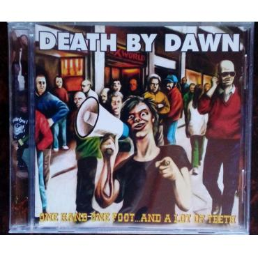 One Hand One Foot... And A Lot Of Teeth - Death By Dawn