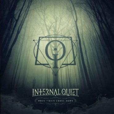 When The Rain Comes Down - Internal Quiet