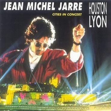 Cities In Concert Houston-Lyon - Jean-Michel Jarre
