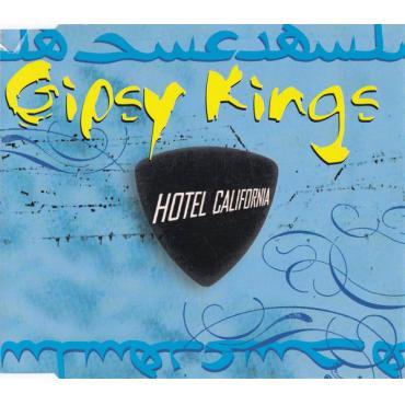 Hotel California - Gipsy Kings