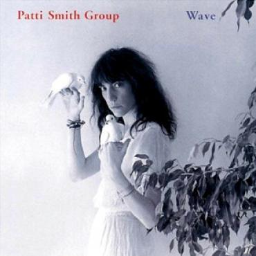 Wave - Patti Smith Group