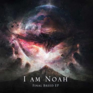 Final Breed - I Am Noah