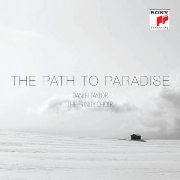 PATH TO PARADISE - DANIEL TAYLOR