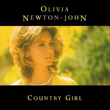 Country Girl - Olivia Newton-John