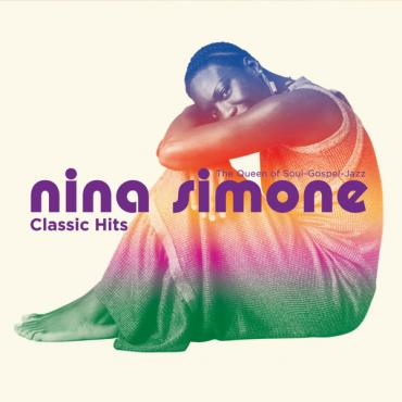 Classic Hits (The Queen Of Soul-Gospel-Jazz) - Nina Simone