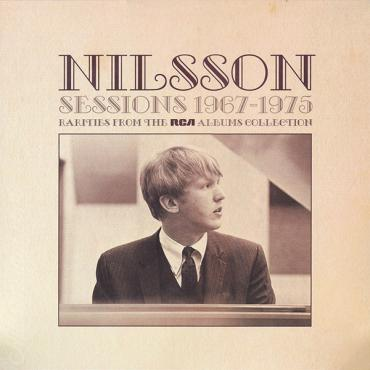 Sessions 1967-1975 Rarities From The RCA Albums Collection - Harry Nilsson