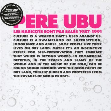 Les Haricots Sont Pas Salés 1987-1991 - Pere Ubu