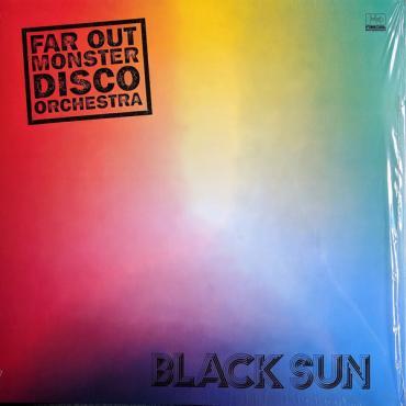 Black Sun - Far Out Monster Disco Orchestra