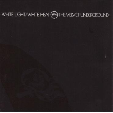 White Light/White Heat - The Velvet Underground