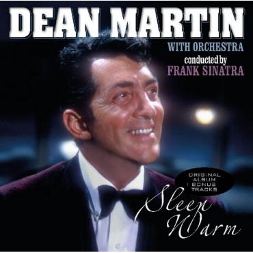 Sleep Warm with Orchestra Conducted by Frank Sinatra - Dean Martin