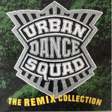 The Remix Collection - Urban Dance Squad