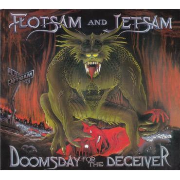Doomsday For The Deceiver - Flotsam And Jetsam