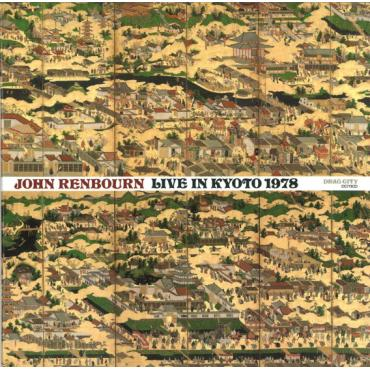 Live In Kyoto 1978 - John Renbourn