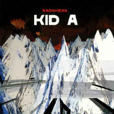 Kid A - Radiohead