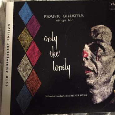 Frank Sinatra Sings For Only The Lonely (60th Anniversay Edition) - Frank Sinatra