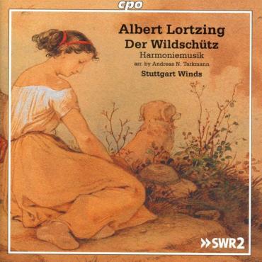 Der Wildschütz - Harmoniemusiken - Albert Lortzing