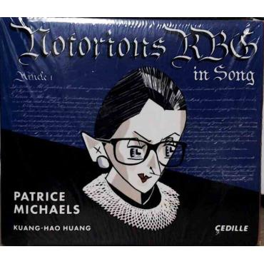 Notorious RBG In Song - Patrice Michaels