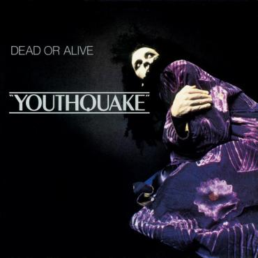 Youthquake - Dead Or Alive
