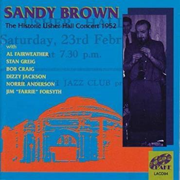 The Historic Usher Hall Concert 1952  - Sandy Brown